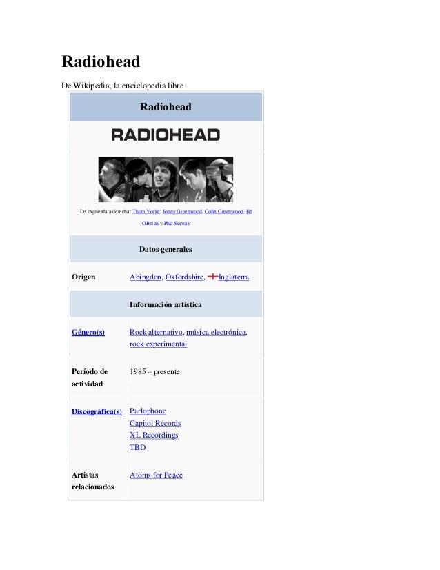 RadioheadDe Wikipedia, la enciclopedia libre                              Radiohead     De izquierda a derecha: Thom Yorke...