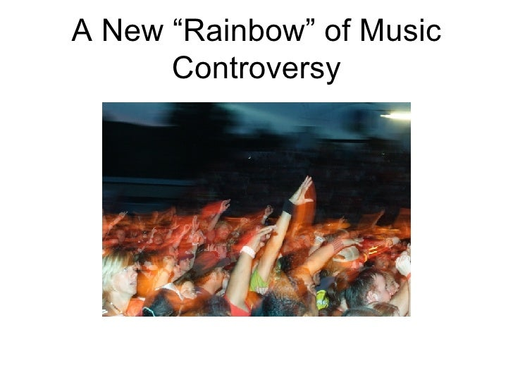 """A New """"Rainbow"""" of Music Controversy"""