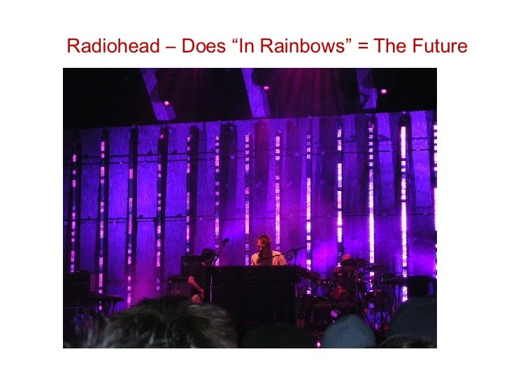 """Radiohead – Does """"In Rainbows"""" = The Future"""