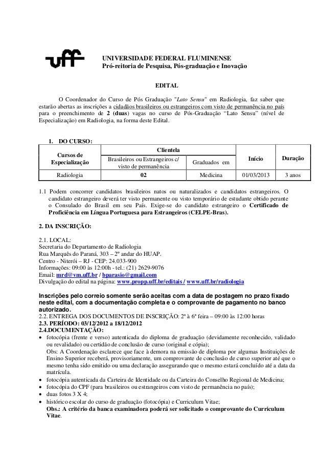 UNIVERSIDADE FEDERAL FLUMINENSE                          Pró-reitoria de Pesquisa, Pós-graduação e Inovação               ...