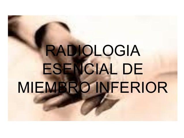 RADIOLOGIA   ESENCIAL DEMIEMBRO INFERIOR