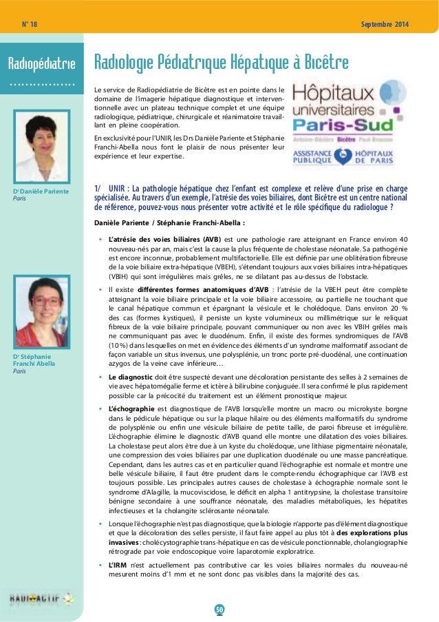 50 N° 18 Septembre 2014 Radiologie Pédiatrique Hépatique à Bicêtre Le service de Radiopédiatrie de Bicêtre est en pointe d...