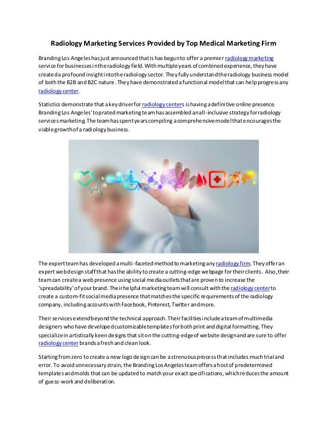 Radiology Marketing Services Provided by Top Medical Marketing Firm BrandingLos Angeleshasjustannouncedthatishasbegunto of...