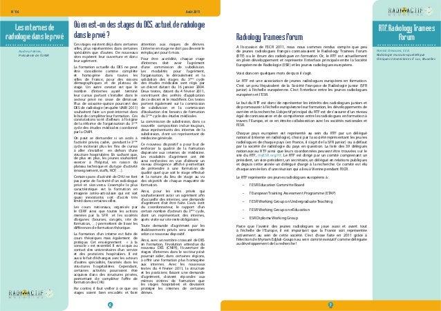 N° 06  Août 2011  Les internes de  radiologie dans le privé  ......................... Radiology Trainees Forum  A l'occas...