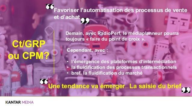Favoriser l'automatisation des processus de vente et d'achat Demain, avec RadioPerf, le médiaplanneur pourra toujours « fa...