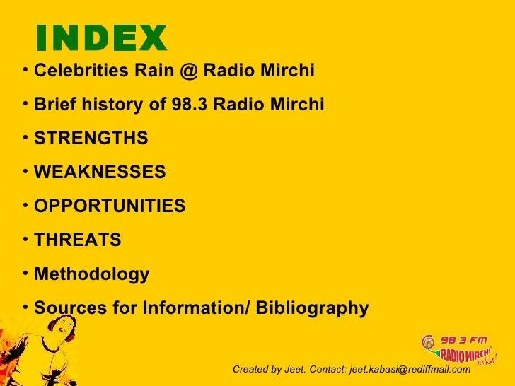 radio one swot analysis Swot analysis of radio mirchi 1 swot analysis of presented by: jeet, dhanya , subi, saif created by jeet contact: jeetkabasi@rediffmail.