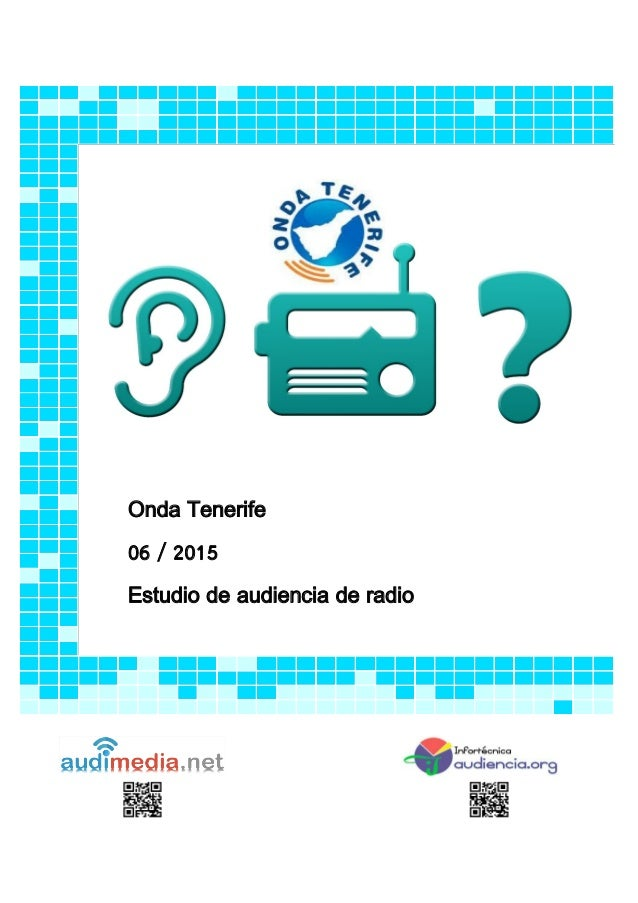 Onda Tenerife 06 / 2015 Estudio de audiencia de radio