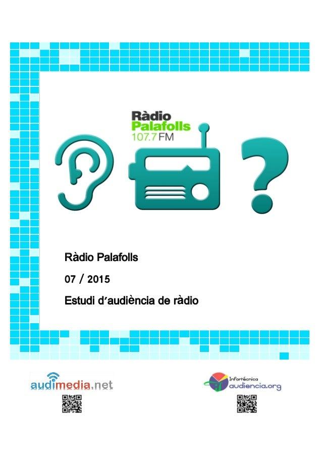 Ràdio Palafolls 07 / 2015 Estudi d'audiència de ràdio