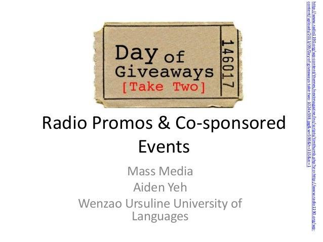 Mass Media Aiden Yeh Wenzao Ursuline University of Languages  http://www.radio1190.org/wp-content/themes/nextmagazine/inc/...