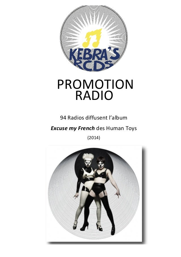 PROMOTION RADIO 94 Radios diffusent l'album Excuse my French (2014) des Human Toys