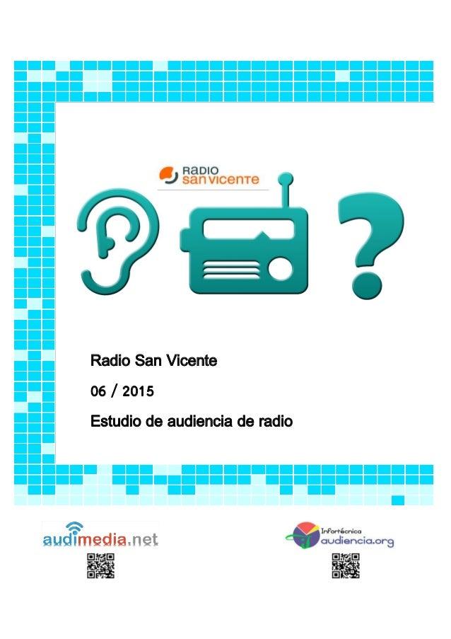 Radio San Vicente 06 / 2015 Estudio de audiencia de radio