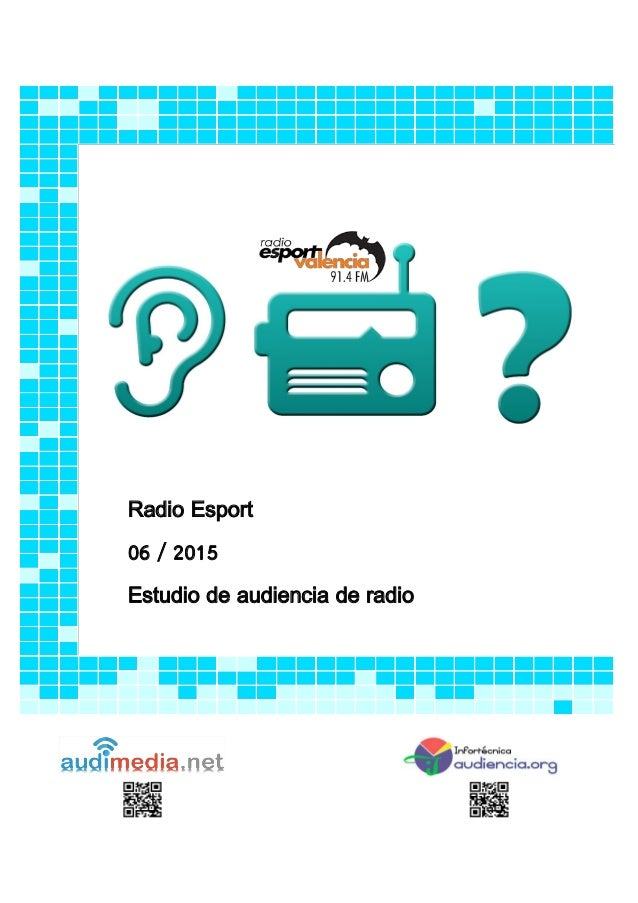 Radio Esport 06 / 2015 Estudio de audiencia de radio