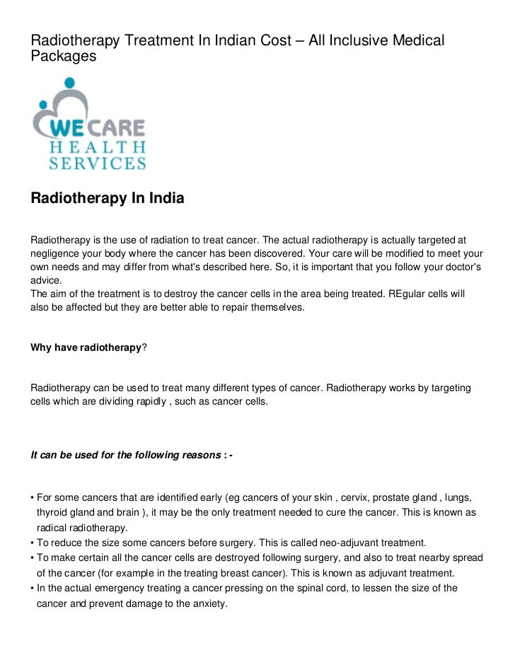 Radiotherapy Treatment In Indian Cost – All Inclusive MedicalPackagesRadiotherapy In IndiaRadiotherapy is the use of radia...