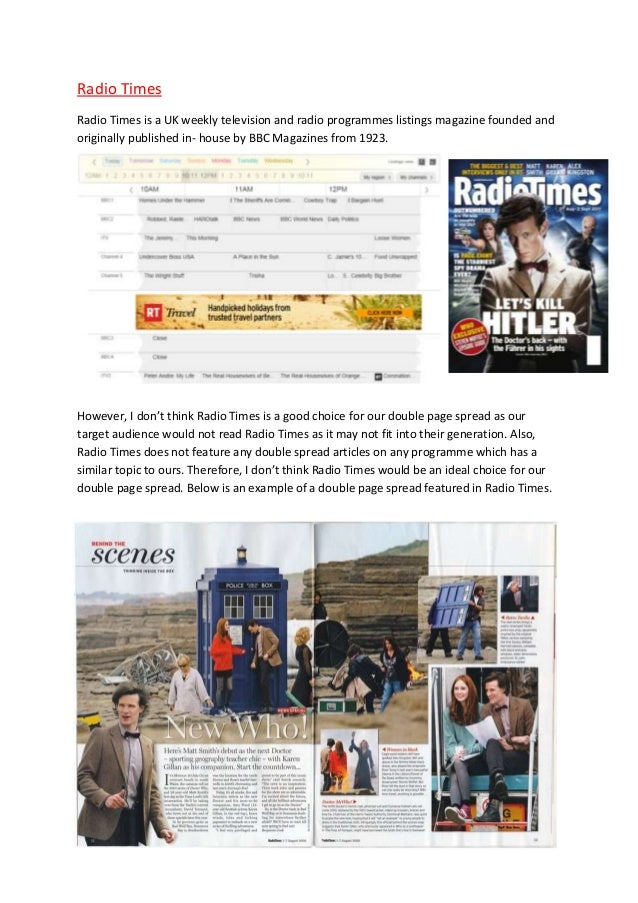 Radio TimesRadio Times is a UK weekly television and radio programmes listings magazine founded andoriginally published in...