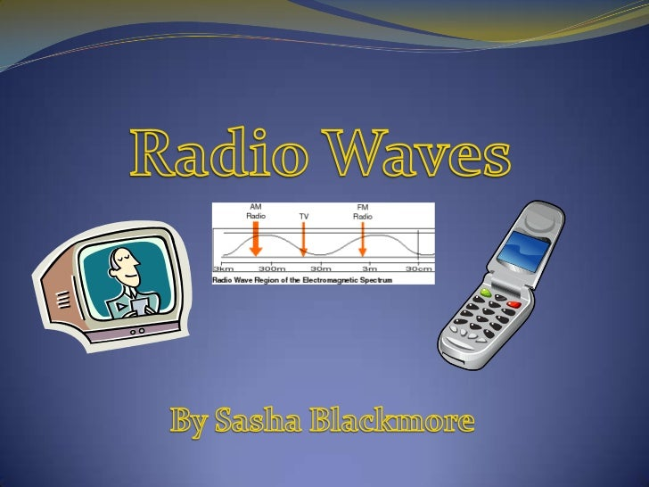 What are Radio Waves?Radio waves are a type of electromagnetic radiation. They can have wavelengthsthat are very long comp...