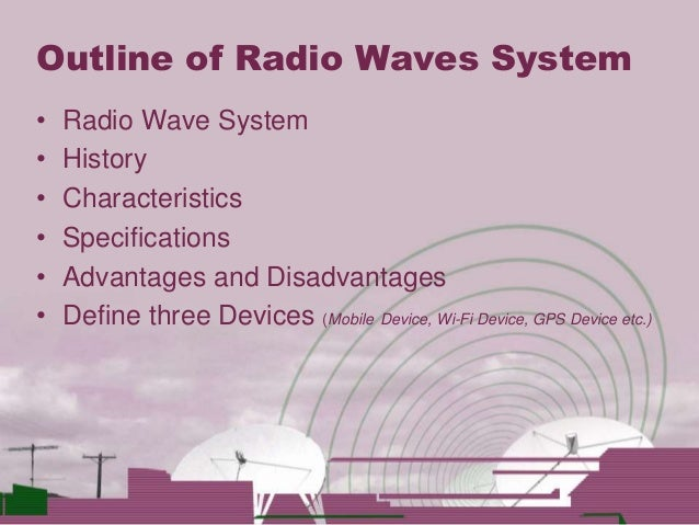 a history of radio wave technology The story of radio  december 07,  today we tell about the history of radio and the latest technology  short wave is good for broadcasting very long distances.