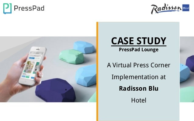 marketing case study for radisson Guwahati: one of world's leading hotel brands radisson blu hotel,  radisson  blu hotel director sales and marketing saurav pant told.