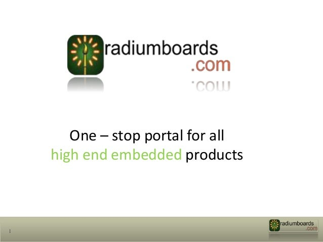 One – stop portal for all    high end embedded products1
