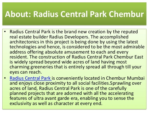 About: Radius Central Park Chembur • Radius Central Park is the brand new creation by the reputed real estate builder Radi...