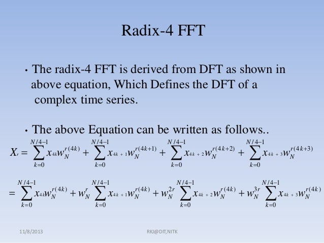 Radix 4 FFT algorithm and it time complexity computation