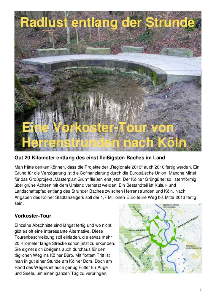 Radlust entlang der Strunde   Eine Vorkoster-Tour von   Herrenstrunden nach KölnGut 20 Kilometer entlang des einst fleißig...