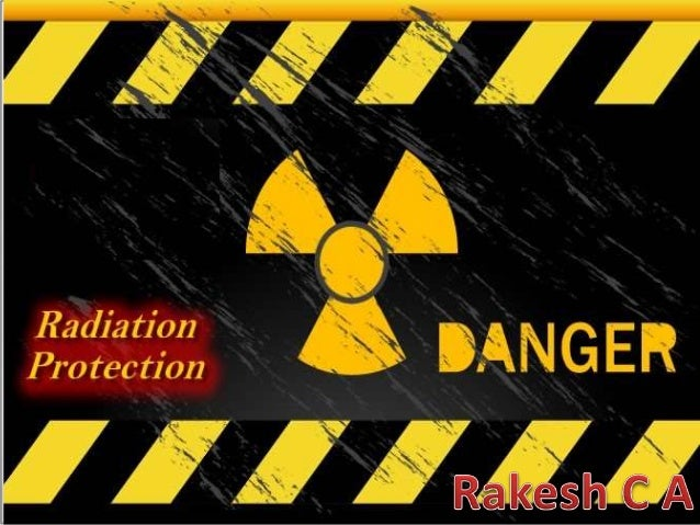 """Objectives of radiation protection  • The International commission of Radiation protection (ICRP)  Stated that """"the overal..."""