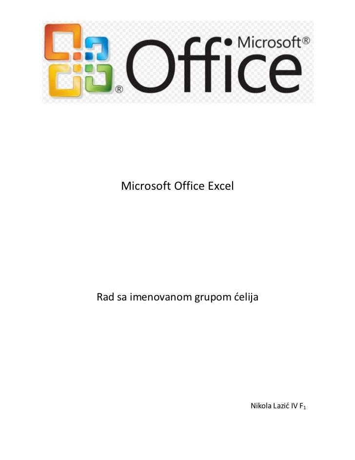 Rad sa imenovanom grupom celija u Excel-u Nikola Lazić