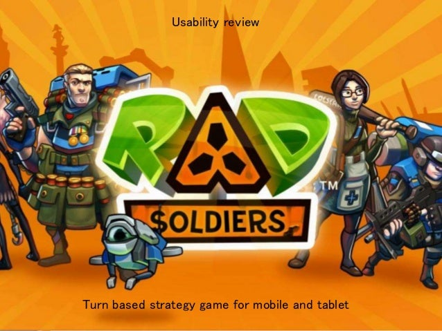 Turn based strategy game for mobile and tablet Usability review