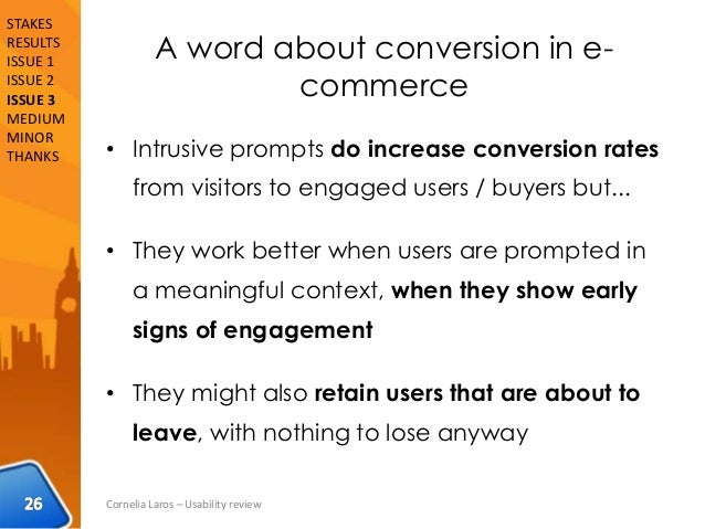 A word about conversion in e- commerce • Intrusive prompts do increase conversion rates from visitors to engaged users / b...