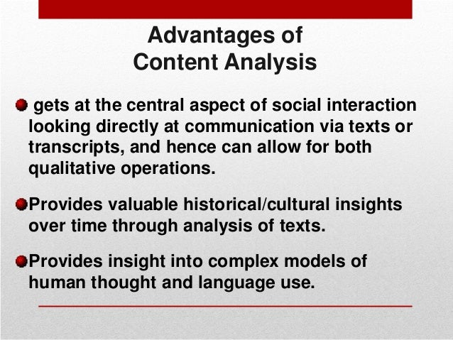 content analysis 2 analysis attempts to generate theory third, the data sampling techniques required by the two approaches are different quantitative content analysis requires that.