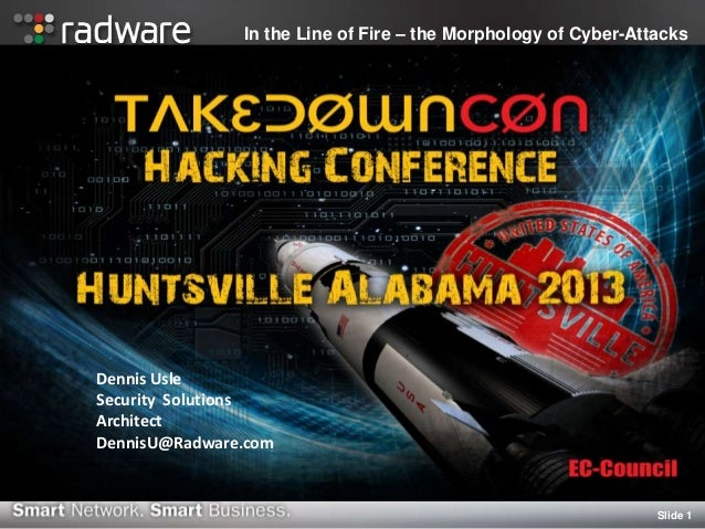 Slide 1 In the Line of Fire – the Morphology of Cyber-Attacks Dennis Usle Security Solutions Architect DennisU@Radware.com