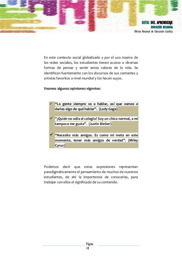 RUTAS DEL APRENDIZAJE EDUCACIÓN RELIGIOSA Oficina Nacional de Educación Católica  En este contexto social globalizado y po...