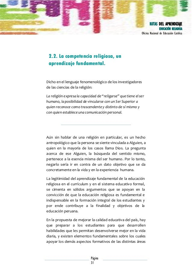 RUTAS DEL APRENDIZAJE EDUCACIÓN RELIGIOSA Oficina Nacional de Educación Católica  2.2. La competencia religiosa, un aprend...