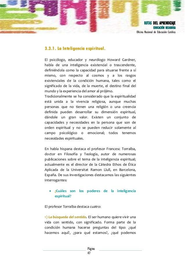 RUTAS DEL APRENDIZAJE EDUCACIÓN RELIGIOSA Oficina Nacional de Educación Católica  3.3.1. La Inteligencia espiritual. El ps...