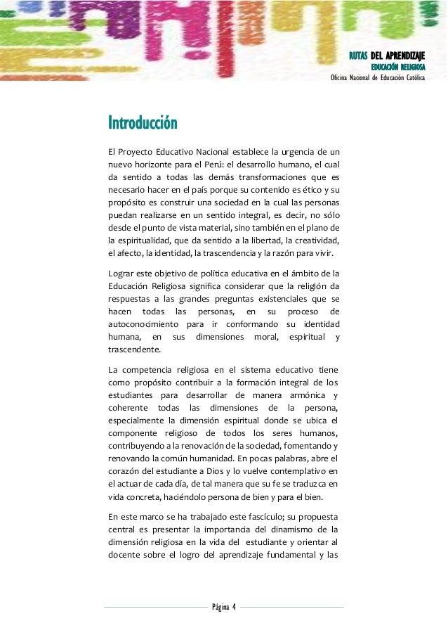 RUTAS DEL APRENDIZAJE EDUCACIÓN RELIGIOSA Oficina Nacional de Educación Católica  Introducción El Proyecto Educativo Nacio...