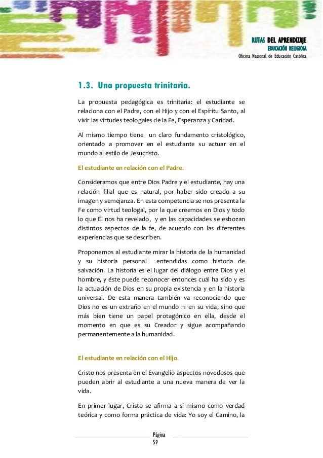 RUTAS DEL APRENDIZAJE EDUCACIÓN RELIGIOSA Oficina Nacional de Educación Católica  1.3. Una propuesta trinitaria. La propue...