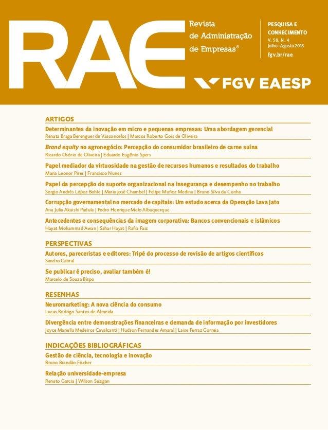 PESQUISA E CONHECIMENTO V. 58, N. 4 Julho–Agosto 2018 fgv.br/rae ARTIGOS Determinantes da inovação em micro e pequenas emp...