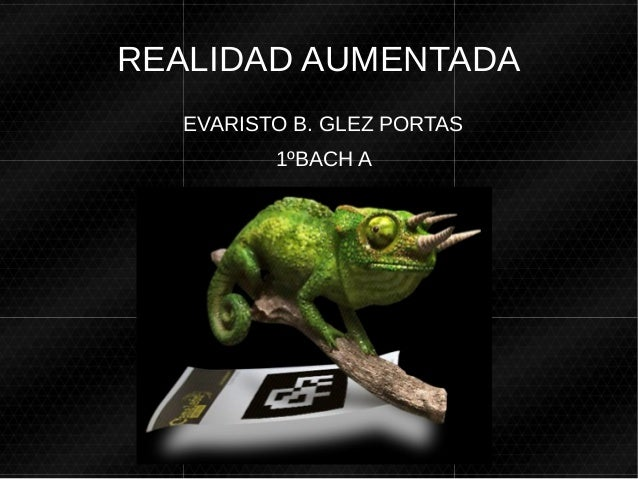 REALIDAD AUMENTADA EVARISTO B. GLEZ PORTAS 1ºBACH A