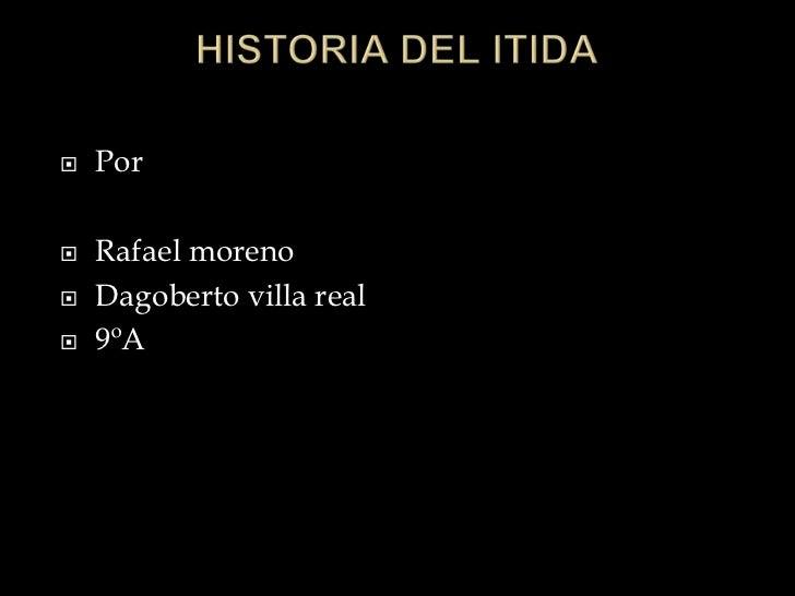    Por   Rafael moreno   Dagoberto villa real   9ºA