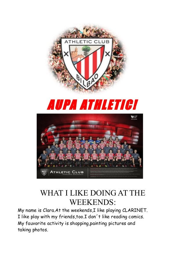 AUPA ATHLETIC! WHAT I LIKE DOING AT THE WEEKENDS: My name is Clara.At the weekends,I like playing CLARINET. I like play wi...
