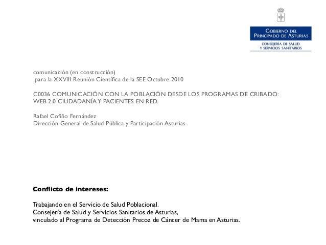 Conflicto de intereses: Trabajando en el Servicio de Salud Poblacional. Consejería de Salud y Servicios Sanitarios de Astur...