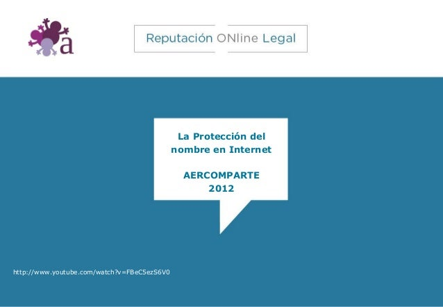 La Protección del                                             nombre en Internet                                          ...
