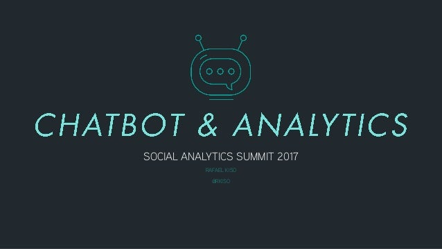 SOCIAL ANALYTICS SUMMIT 2017 RAFAEL KISO @RKISO