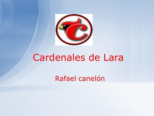 Cardenales de Lara Rafael canelón