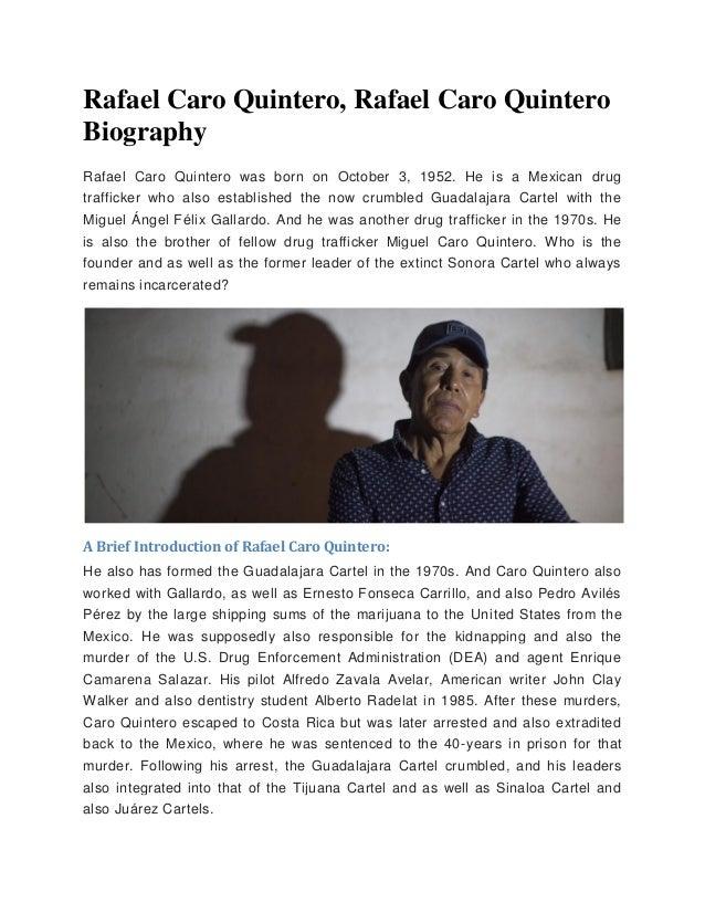 Rafael Caro Quintero Rafael Caro Quintero Biography