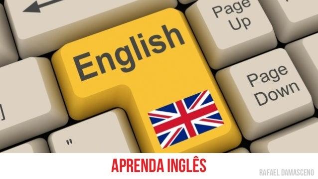 rafael damascenoaprenda inglês