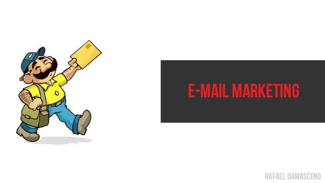 rafael damasceno E-mail Marketing