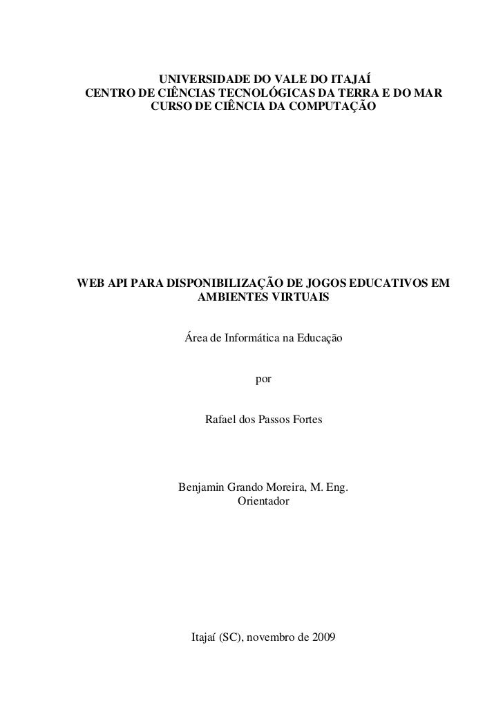 UNIVERSIDADE DO VALE DO ITAJAÍ CENTRO DE CIÊNCIAS TECNOLÓGICAS DA TERRA E DO MAR         CURSO DE CIÊNCIA DA COMPUTAÇÃOWEB...