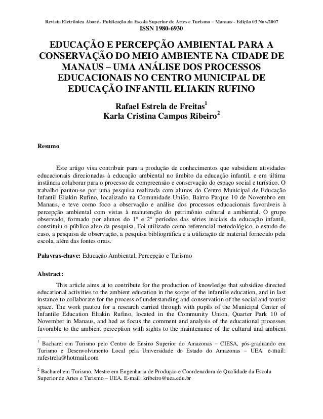 Revista Eletrônica Aboré - Publicação da Escola Superior de Artes e Turismo Manaus - Edição 03 Nov/2007 ISSN 1980-6930 EDU...