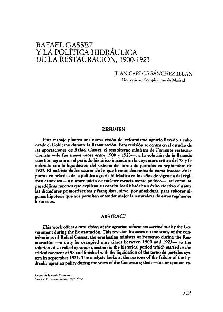 RAFAEL GASSET  Y LA POLÍTICA HIDRÁULICA  DE LA RESTAURACIÓN, 1900-1923                                            JUAN CAR...